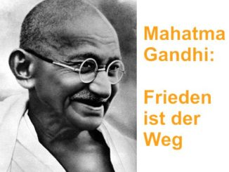 Friedensbewegung Mahatma Gandhi